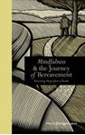 Picture of Mindfulness and the journey of bereaveme
