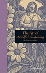Picture of The Art of Mindful Gardening