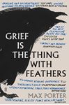 Picture of Grief is the Thing with Feathers