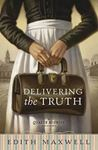 Picture of Delivering the Truth: A Quaker Midwife Midwife Mystery