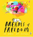 Picture of Dreams of Freedom: In Words and Pictures