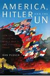 Picture of America, Hitler and the UN: How the Alli