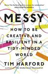 Picture of Messy: How to be Creative and Resilient