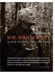 Picture of Soil * Soul * Society