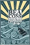 Picture of Beacons: Stories for Our Not So Distant