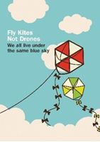 Picture of Fly kites not drones