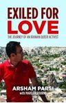 Picture of Exiled for Love: the journey of an Iranian queer activist