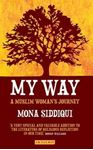 Picture of My Way: A Muslim Woman's Journey