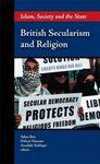 Picture of British Secularism and Religion: Islam,