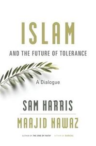 Picture of Islam and the Future of Tolerance