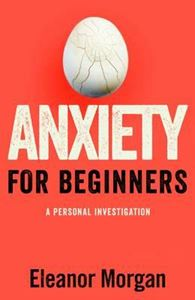 Picture of Anxiety for Beginners