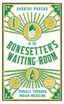 Picture of In the Bonesetter's Waiting Room: Travel