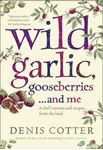 Picture of Wild Garlic, Gooseberries and Me