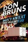 Picture of Don't Sweat the Small Stuff: A Novel