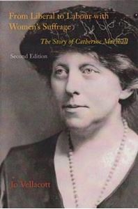 Picture of From Liberal to Labour with Women's Suffrrage: the story of Catherine Marshall