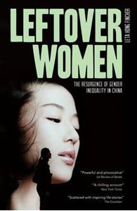 Picture of Leftover Women: The Resurgence of Gender Inequality in China