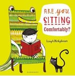 Picture of Are You Sitting Comfortably?