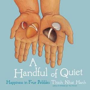 Picture of A Handful of Quiet: Happiness in Four Pe