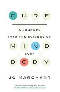 Picture of Cure: A Journey into the Science of Mind