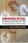 Picture of Emerging Ritual in Secular Societies