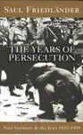 Picture of Nazi Germany and the Jews: The Years of Persecution