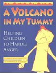 Picture of A Volcano in My Tummy: Helping Children to Handle Anger