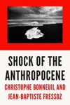 Picture of The Shock of the Anthropocene: The Earth