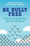 Picture of Be Bully Free: A Hands-on Guide to How Y