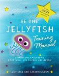 Picture of Be the Jellyfish Training Manual