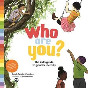 Picture of Who are You?: The Kid's Guide to Gender