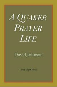 Picture of A Quaker Prayer Life