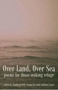 Picture of Over Land, Over Sea: Poems for Those Seeking Refuge