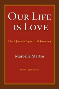 Picture of Our Life Is Love: The Quaker Spiritual J