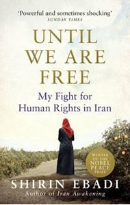 Picture of Until We are Free: My Fight for Human Ri