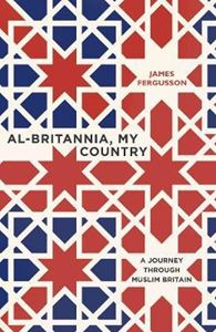 Picture of Al-Britannia, My Country: A Journey Thro