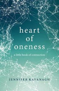 Picture of Heart of Oneness: A Little Book of Connection