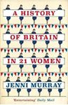 Picture of A History of Britain in 21 Women: A Pers