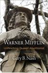 Picture of Warner Mifflin: Unflinching Quaker Abolitionist
