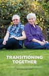 Picture of Transitioning Together: One Couple's Journey of Gender and Identity Discovery