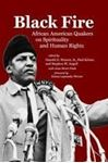 Picture of Black Fire - African American Quakers on Spirituality and Human Rights