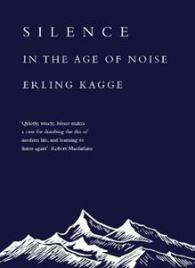 Picture of Silence: In the Age of Noise