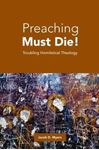 Picture of Preaching Must Die!
