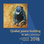 Picture of Quaker peace-building in art calendar 2018