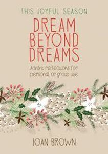Picture of Dream Beyond Dreams: Advent Reflections for personal or group use