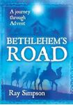 Picture of Bethlehem's Road: a journey through Advent