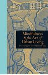 Picture of Mindfulness and the art of urban living
