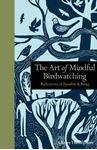 Picture of The Art of Mindful Birdwatching