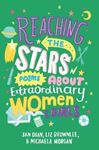 Picture of Reaching the Stars: Poems about Extraordinary Women and Girls