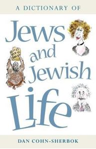Picture of A Dictionary of Jews and Jewish Life