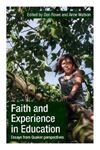 Picture of Faith and Experience in Education: Essays from Quaker perspectives